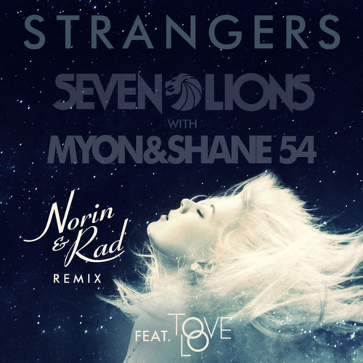 [PREMIERE] Seven Lions with Myon & Shane 54 feat. Tove Lo - Strangers (Norin & Rad Remix) : Massive Electro House Remix - Featured Image