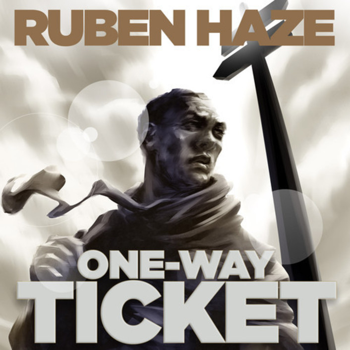 Ruben Haze - One Way Ticket (Ft. Dirty South & Example)  : Dirty South's Incredible New Indie Live Project - Featured Image