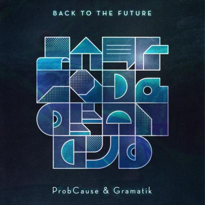 [PREMIERE] ProbCause X Gramatik - Back To The Future : Hip-Hop / Electro Funk - Featured Image