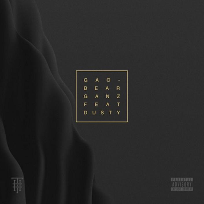 GANZ - GAOBEAR (Feat. Dusty) : Trap / Hip-Hop - Featured Image