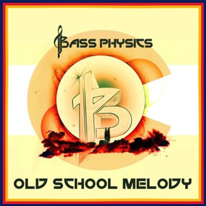 Bass Physics - Old School Melody : Chill Summer Electro Soul / Hip-Hop [Free Download] - Featured Image