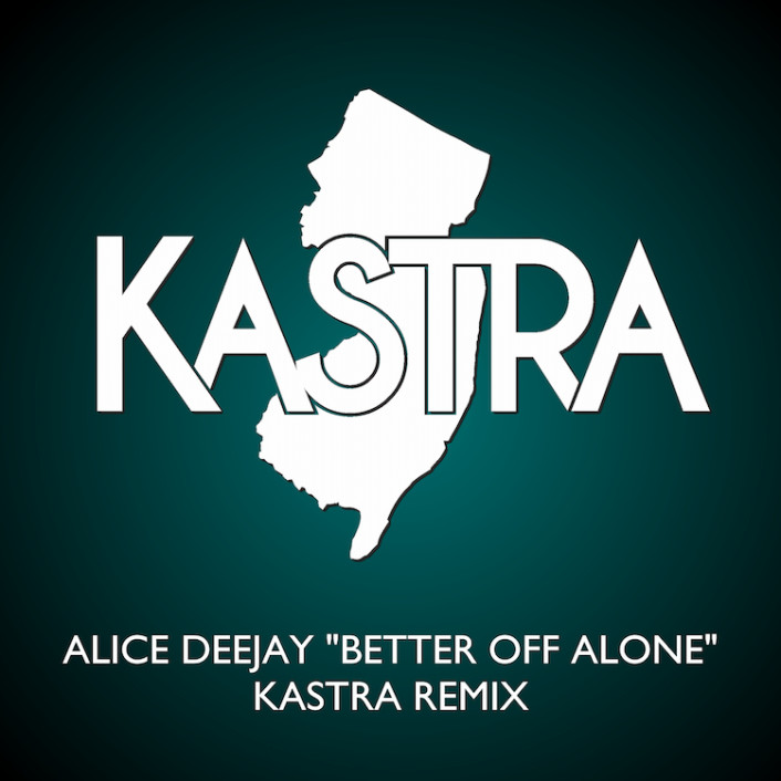 [PREMIERE] Alice Deejay - Better Off Alone (Kastra Remix) : Classic Trance Anthem Gets Electro House Remix [Free Download] - Featured Image
