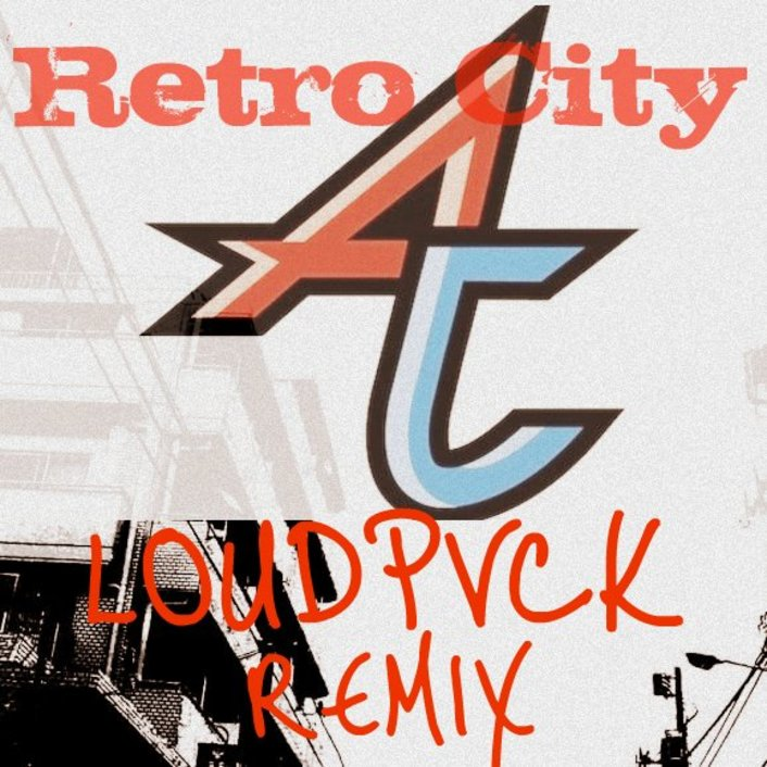 Adventure Club - Retro City (LOUDPVCK Remix) : Fresh Trap Remix - Featured Image