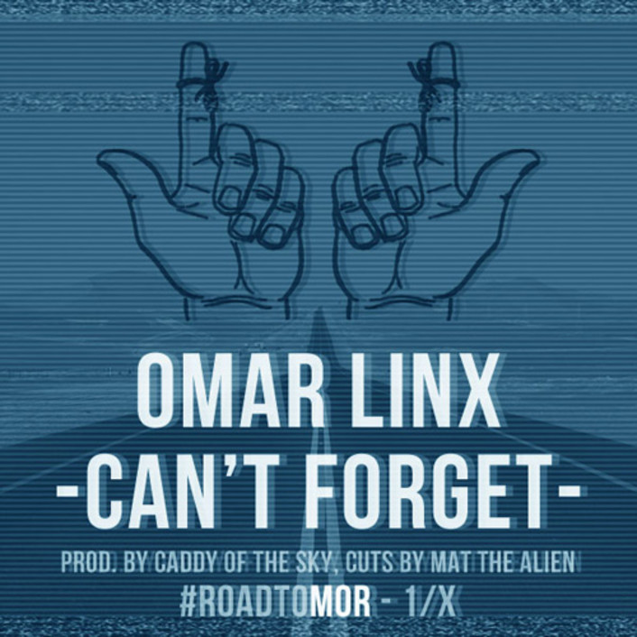 [PREMIERE] Omar LinX - Can't Forget : Soulful Hip-Hop [Free Download] - Featured Image