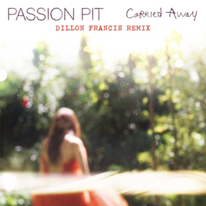 Passion Pit - Carried Away (Dillon Francis Remix) : Indie / Moombahton Remix - Featured Image