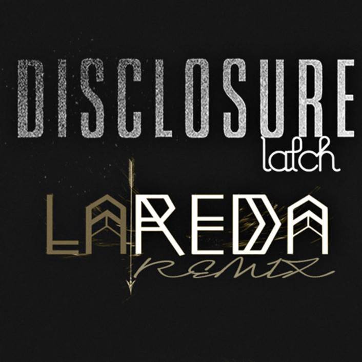 """[PREMEIRE] Disclosure Receive A Must Hear Chilling Remix Of """"Latch"""" By La'Reda : Deep House / Future Bass - Featured Image"""