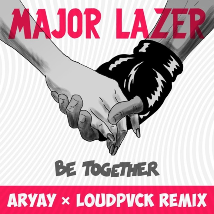 [PREMIERE] Major Lazer - Be Together feat. Wild Belle (ARYAY X LOUDPVCK Remix) : Huge Trap Collaboration - Featured Image