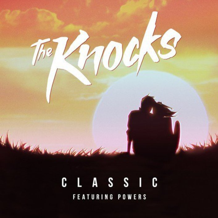 The Knocks - Classic (feat. Powers) : Must Hear Summertime Disco-House Original - Featured Image