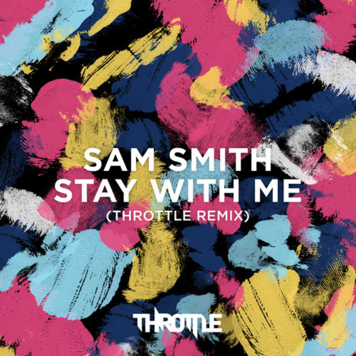Sam Smith - Stay With Me (Throttle Remix) : Disco / House [Free Download]  - Featured Image