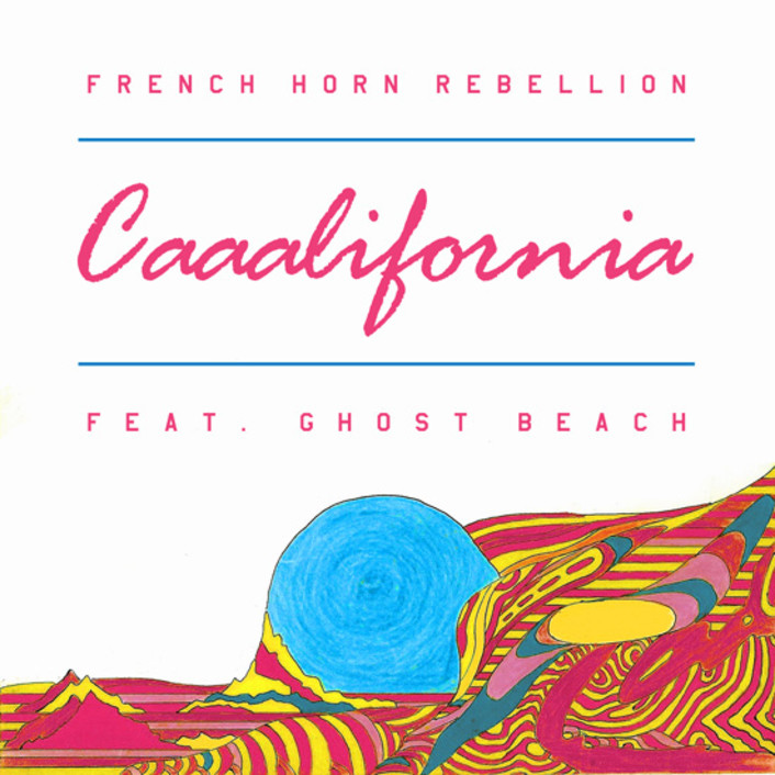 [PREMIERE] French Horn Rebellion - Caaalifornia (Ft. Ghost Beach) : Indie Dance - Featured Image