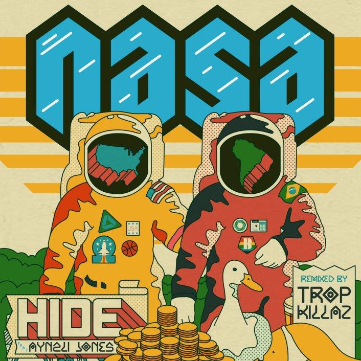 [PREMIERE] N.A.S.A. - Hide (feat. Aynzli Jones) [Tropkillaz Remix] : Massive Trap / Bass / Rap Remix [Exclusive Free Download] - Featured Image