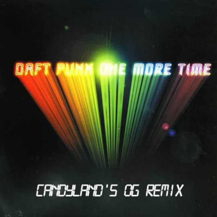 Daft Punk - One More Time (Candyland OG Remix) : Trap Remix [Thissongissick.com Premiere] - Featured Image
