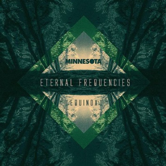 Minnesota - Eternal Frequencies - Equinox EP : Melodic Chill Dubstep [Free Download] - Featured Image