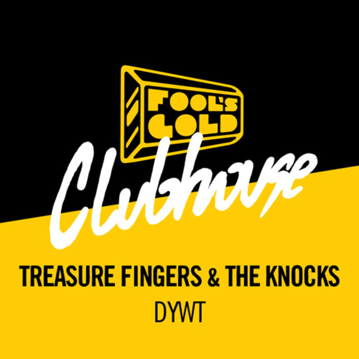 Treasure Fingers x The Knocks - DYWT : Must Hear Smooth Disco / Deep House [Free Download] - Featured Image