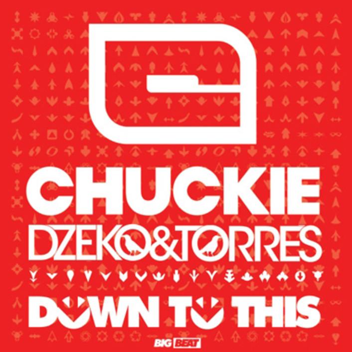 Chuckie vs Dzeko & Torres - Down To This (Original Mix) : Massive Electro House Anthem - Featured Image