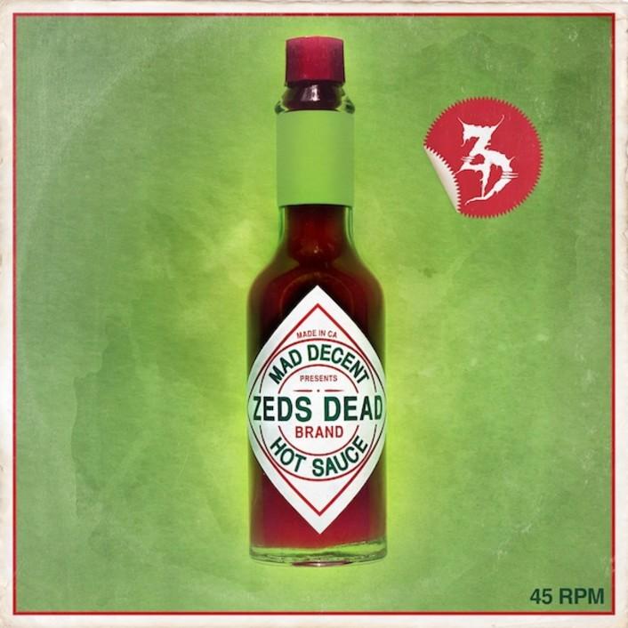 Zeds Dead - Hot Sauce EP Minimix [Mad Decent] - Featured Image
