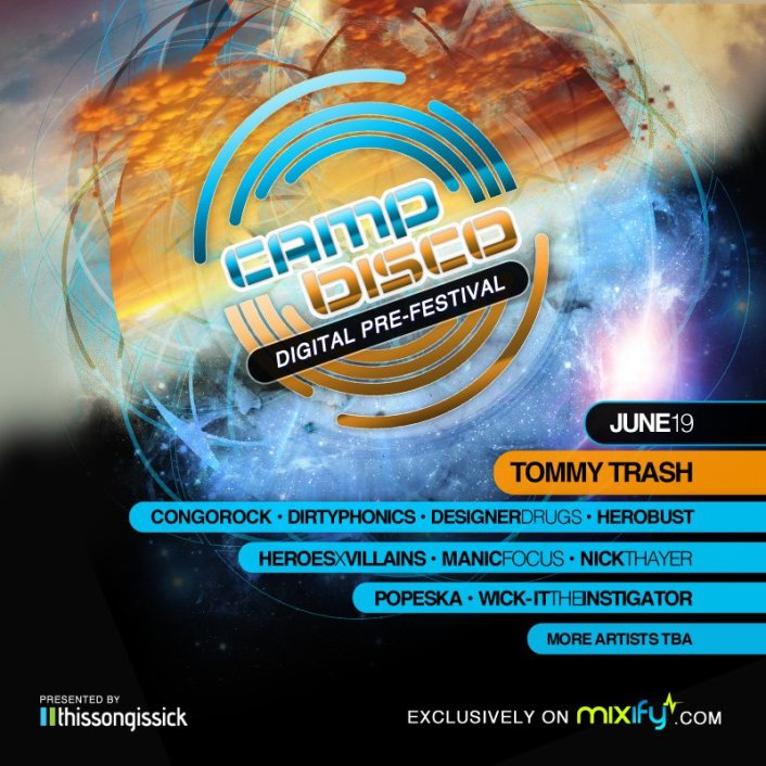 Camp Bisco Digital Worldwide Online Pre-Festival through Mixify Presented by Thissongissick.com ft. Tommy Trash, Congorock, Popeska, Dirtyphonics and many more - Featured Image