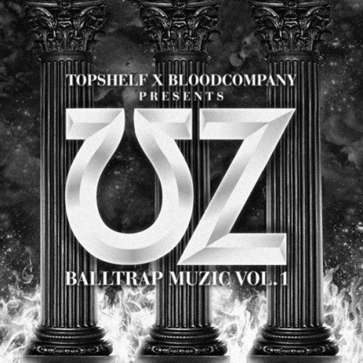 UZ - Balltrap Muzic Vol. 1 : Must Hear Trap / Hip-Hop Mixtape [Free Download] - Featured Image