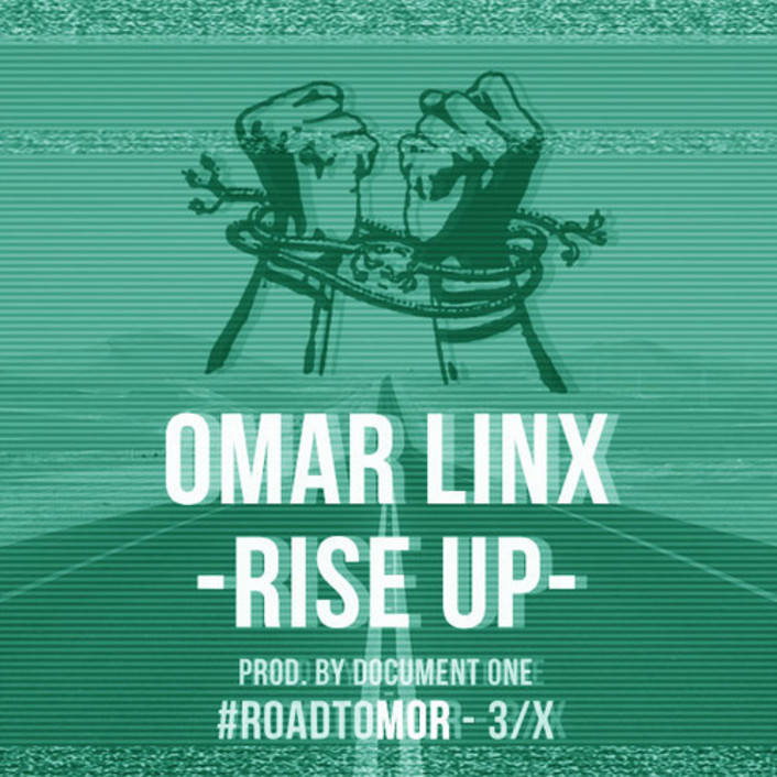 [PREMIERE] Omar Linx - Rise Up (Produced by Document One) : Rap / Dubstep [Free Download] - Featured Image