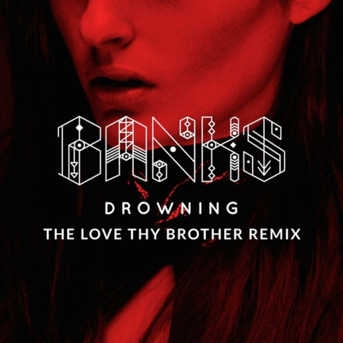 [PREMIERE] BANKS - Drowning (Love Thy Brother Remix) : Chill Deep House Remix - Featured Image