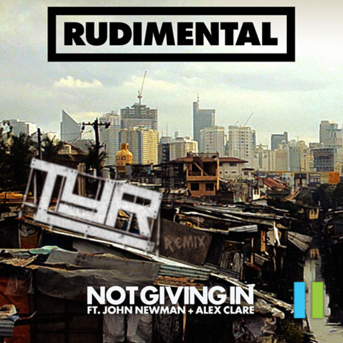 [TSIS PREMIERE] Rudimental Not Giving In (TYR Remix) : Melodic Dubstep Remix [Free Download] - Featured Image