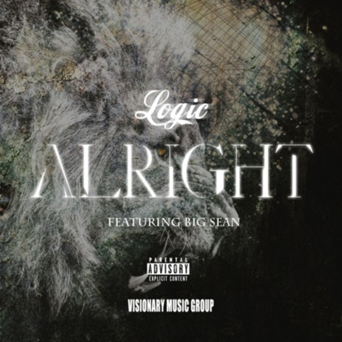 Logic ft. Big Sean - Alright : Must Hear Collaboration - Featured Image