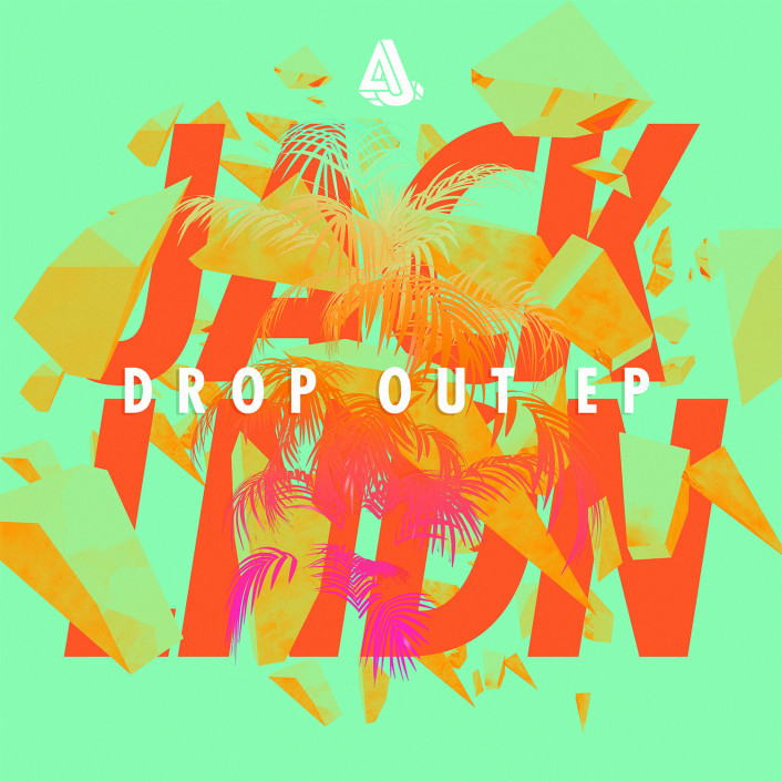 [PREMIERE] JackLNDN - Drop Out EP : Incredible Chill House EP - Featured Image