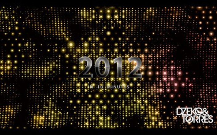 Dzeko & Torres - 2012 in 10 Minutes : 40 Biggest EDM Anthems of 2012 in 10 Minute Mix - Featured Image