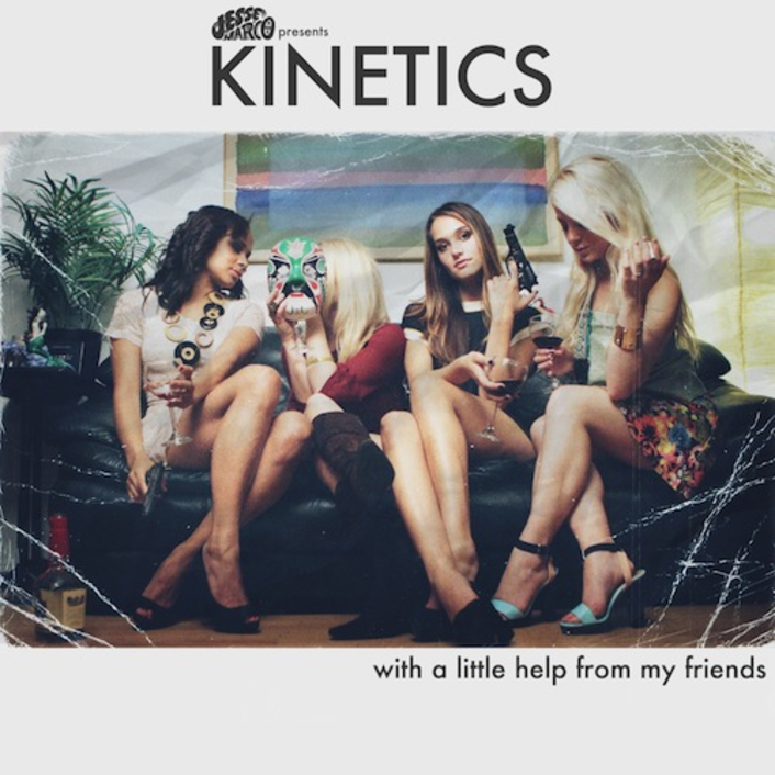 Kinetics - With A Little Help From My Friends (Mixtape)  - Featured Image
