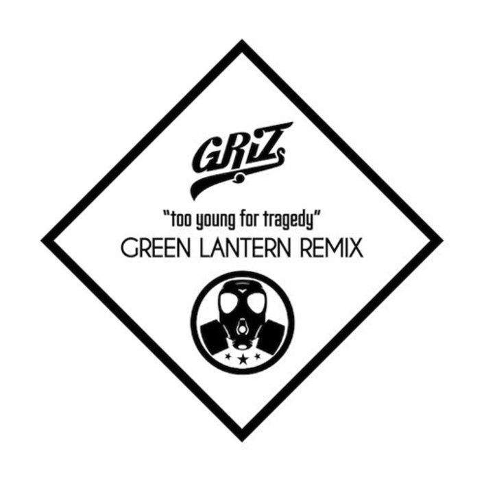 GRiZ – Too Young For Tragedy (Dj Green Lantern Remix) : Massive Trap / Hip-Hop Remix [Free Download] [TSIS PREMIERE] - Featured Image