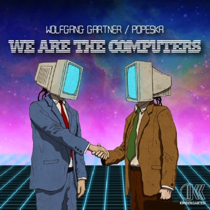 Wolfgang Gartner & Popeska - We Are The Computers : Electro / Disco Collaboration [Free Download] - Featured Image