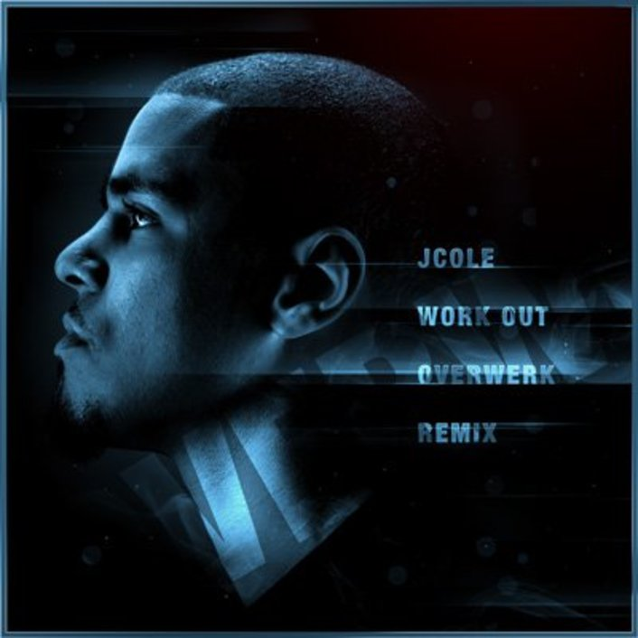 J. Cole - Werk Out (Overwerk Remix) : Electro / Moombahton Remix [FREE DOWNLOAD] - Featured Image
