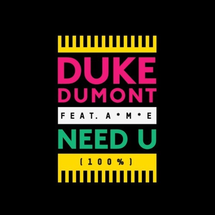 [PREMIERE] Duke Dumont - Need U (100%) (James Laurence Bootleg) : Summer Funk Disco Remix [Free Download] - Featured Image